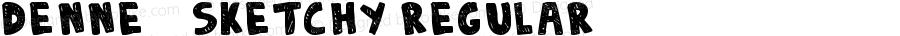 DENNE | Sketchy Regular Version 1.00 June 17, 2009, initial release