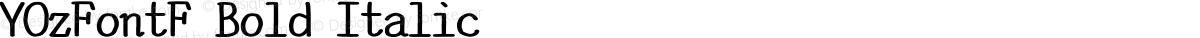 YOzFontF Bold Italic