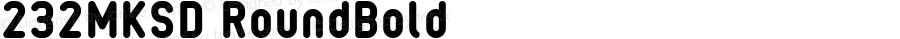 232MKSD RoundBold Macromedia Fontographer 4.1J 09.4.28