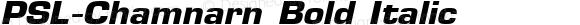 PSL-Chamnarn Bold Italic Altsys Fontographer 3.5  25/11/95