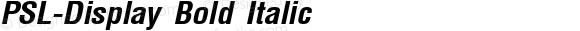 PSL-Display Bold Italic Altsys Fontographer 3.5  26/11/95