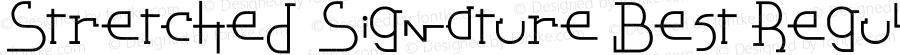 Stretched Signature Best Regular Version 2.0 november 09, 2009