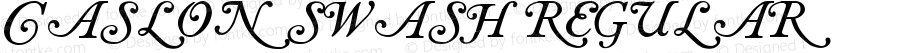 Caslon swash Regular Version 1.00 July 23, 2007, initial release