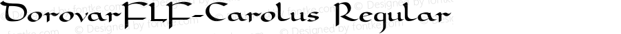 DorovarFLF-Carolus Regular 1.0
