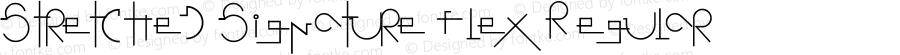 Stretched Signature Flex Regular Version 2.90 September 11, 2008