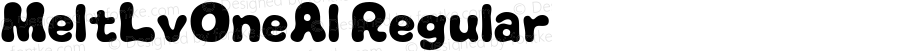 MeltLvOneAl Regular Macromedia Fontographer 4.1J 08.7.3