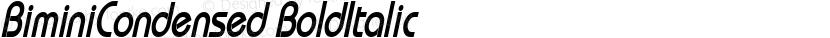 BiminiCondensed BoldItalic Preview Image