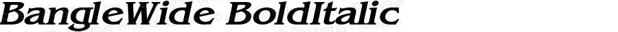BangleWide BoldItalic Altsys Fontographer 4.1 5/27/96