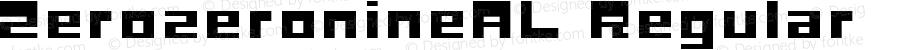 ZerozeronineAL Regular Macromedia Fontographer 4.1J 04.12.29