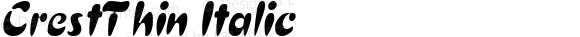 CrestThin Italic Altsys Fontographer 4.1 5/27/96