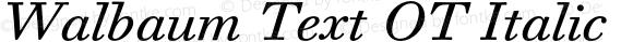 Walbaum Text OT Italic