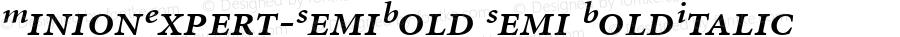 MinionExpert-SemiBold Semi BoldItalic Version 1.00