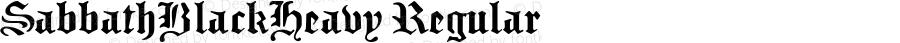 SabbathBlackHeavy Regular Macromedia Fontographer 4.1 12/6/97