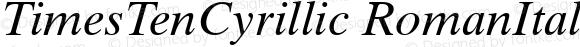 TimesTenCyrillic RomanItalic Version 1.00