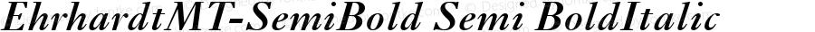 EhrhardtMT-SemiBold Semi BoldItalic Version 1.00