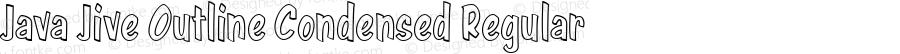 Java Jive Outline Condensed Regular Version 1.0