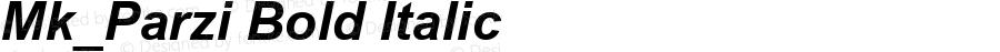 Mk_Parzi Bold Italic MS core font:v1.00