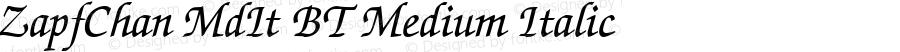 ZapfChan MdIt BT Medium Italic mfgpctt-v1.54 Thursday, February 11, 1993 8:47:44 am (EST)