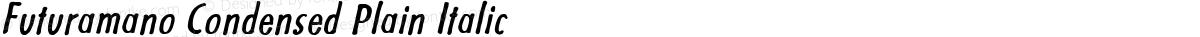 Futuramano Condensed Plain Italic