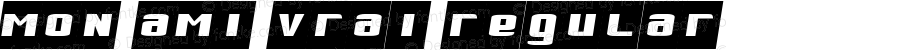 Mon Ami Vrai Regular Macromedia Fontographer 4.1.3 8/19/02