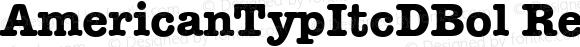 AmericanTypItcDBol Regular Version 001.005