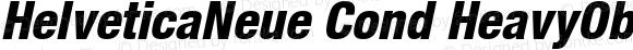HelveticaNeue Cond HeavyOblique