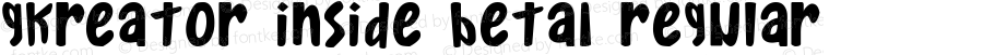 Gkreator Inside Beta1 Regular Macromedia Fontographer 4.1 7/28/2003
