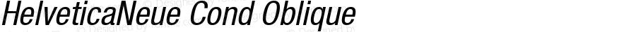 HelveticaNeue Cond Oblique Macromedia Fontographer 4.1 4/17/2000