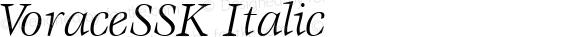 VoraceSSK Italic Macromedia Fontographer 4.1 8/7/95