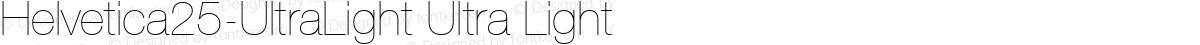 Helvetica25-UltraLight Ultra Light