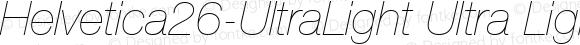 Helvetica26-UltraLight Ultra LightItalic