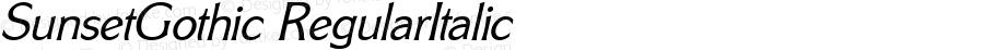 SunsetGothic RegularItalic 1.0 Sat Nov 04 10:25:54 1995