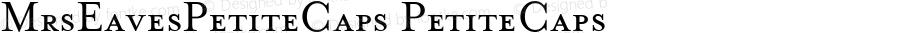 MrsEavesPetiteCaps PetiteCaps Macromedia Fontographer 4.1 11/21/01