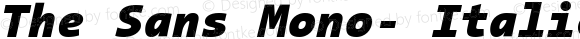 The Sans Mono- Italic Version 001.000