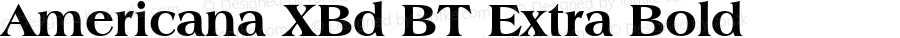 Americana XBd BT Extra Bold mfgpctt-v1.52 Monday, January 25, 1993 2:03:01 pm (EST)