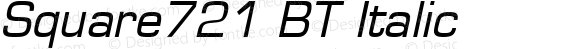Square721 BT Italic 1.0 Wed Nov 03 22:27:36 1993