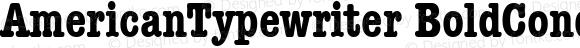 AmericanTypewriter BoldCond Macromedia Fontographer 4.1 1/11/98