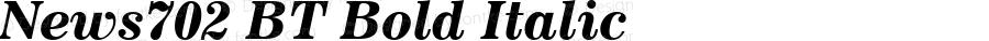 News702 BT Bold Italic mfgpctt-v1.53 Friday, January 29, 1993 10:26:16 am (EST)
