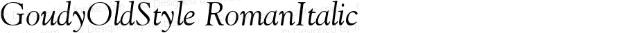 GoudyOldStyle RomanItalic Version 1.00