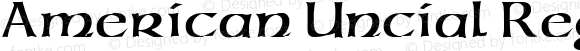 American Uncial Regular Altsys Fontographer 3.5  11/25/92