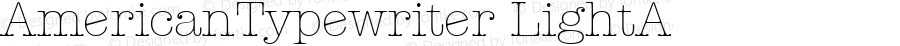 AmericanTypewriter LightA Macromedia Fontographer 4.1 1/11/98