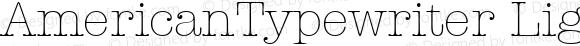 AmericanTypewriter Light Macromedia Fontographer 4.1 1/11/98