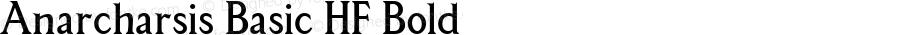 Anarcharsis Basic HF Bold Macromedia Fontographer 4.1.5 11/6/2002