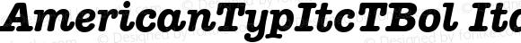 AmericanTypItcTBol Italic Version 001.005
