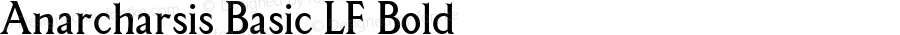 Anarcharsis Basic LF Bold Macromedia Fontographer 4.1.5 11/6/2002