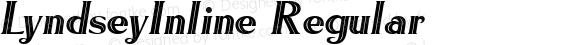 LyndseyInline Regular Macromedia Fontographer 4.1.5 5/14/98