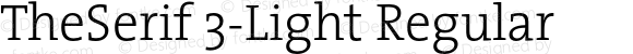 TheSerif 3-Light Regular