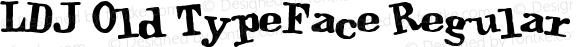 LDJ Old TypeFace Regular 10/29/2003