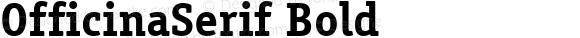 OfficinaSerif Bold Macromedia Fontographer 4.1 1/12/98