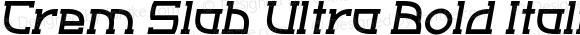 Crem Slab Ultra Bold Italic